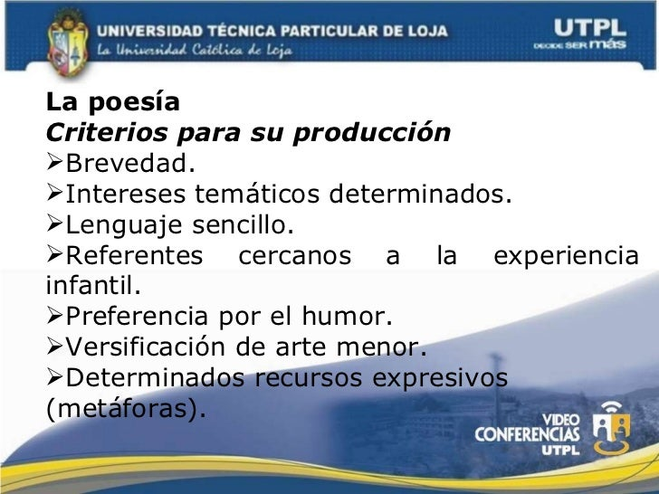 <ul><li>La poesía </li></ul><ul><li>Criterios para su producción </li></ul><ul><li>Brevedad. </li></ul><ul><li>Intereses t...