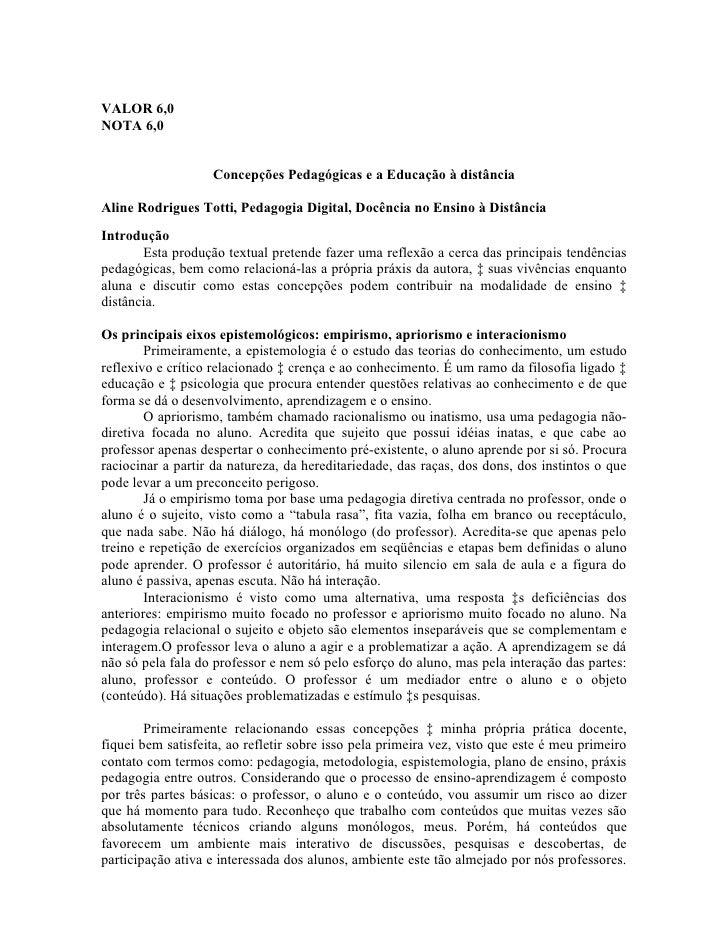 VALOR 6,0 NOTA 6,0                      Concepções Pedagógicas e a Educação à distância  Aline Rodrigues Totti, Pedagogia ...