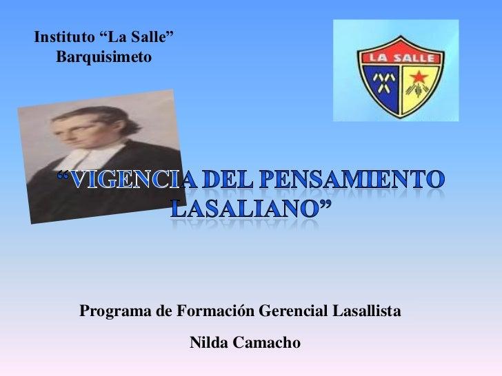 """Instituto """"La Salle""""   Barquisimeto      Programa de Formación Gerencial Lasallista                       Nilda Camacho"""