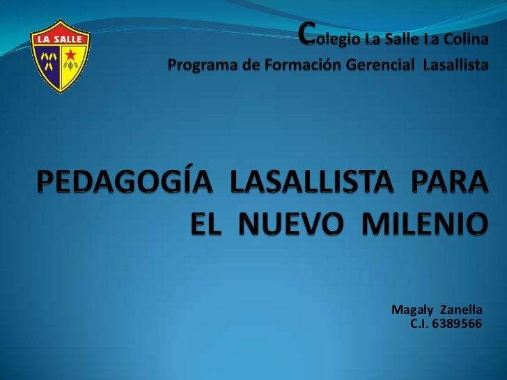 Magaly Zanella  C.I. 6389566