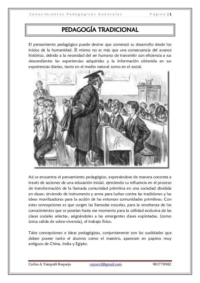 Conocimientos Pedagógicos Generales                                   Página |1                   PEDAGOGÍA TRADICIONALEl ...