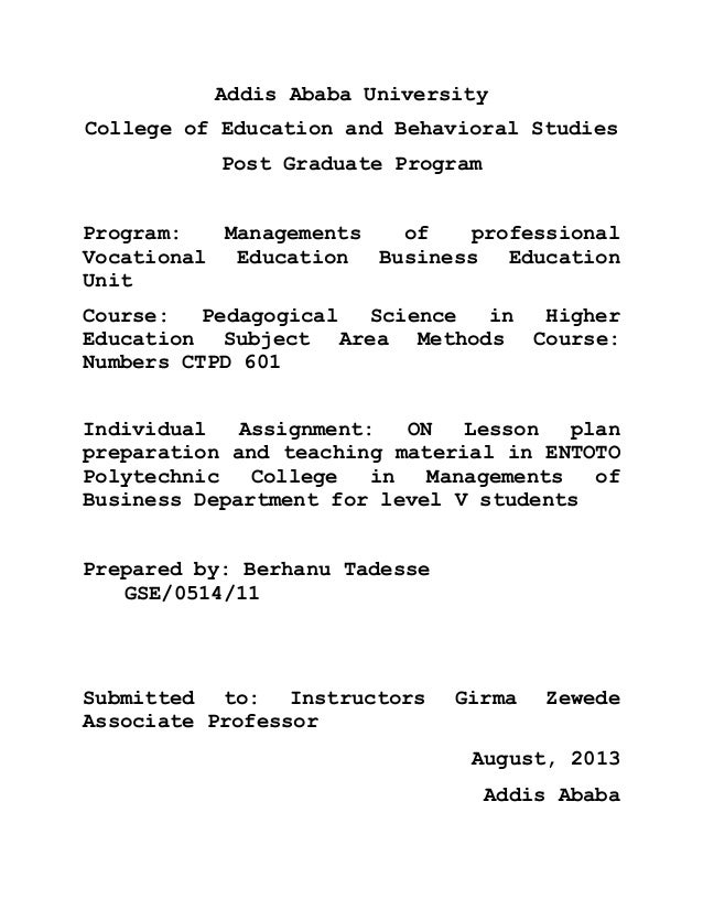 Addis Ababa University College of Education and Behavioral Studies Post Graduate Program Program: Managements of professio...