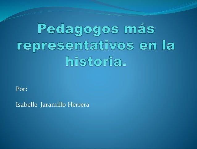 Por: Isabelle Jaramillo Herrera