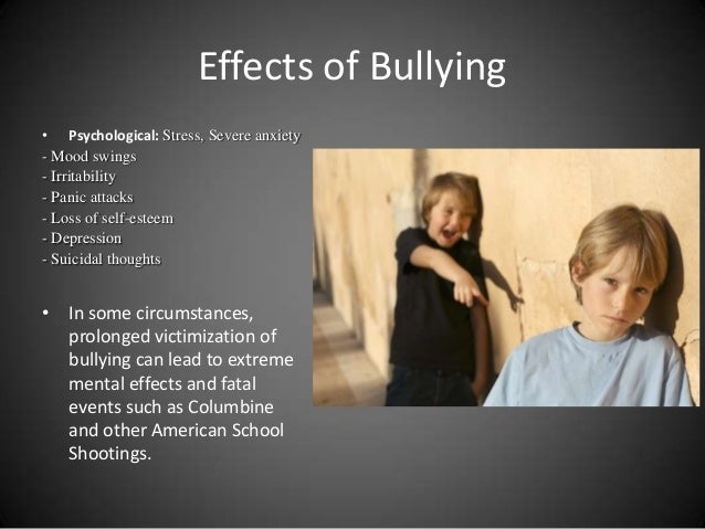the psychological effects of bullying Running head: psychological effects of bullying in adolescence 1 psychological effects of bullying in adolescence brian s la chapelle lynn university.