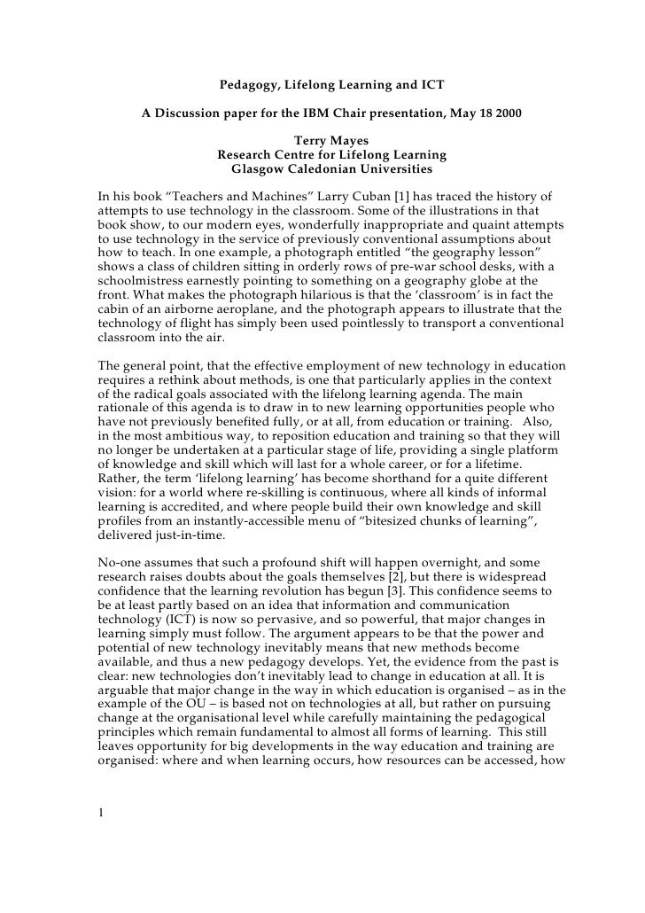 Pedagogy, Lifelong Learning and ICT         A Discussion paper for the IBM Chair presentation, May 18 2000                ...