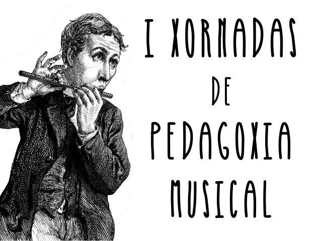 i xornadas  de  pedagoxia  musical