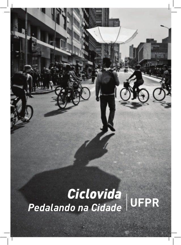CiclovidaPedalando na Cidade UFPR