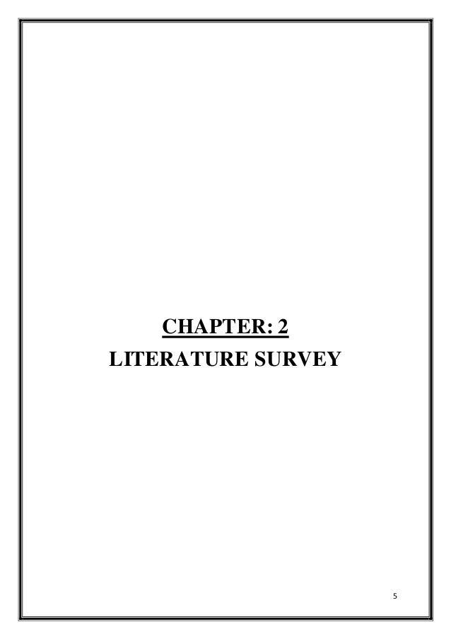 5 CHAPTER: 2 LITERATURE SURVEY