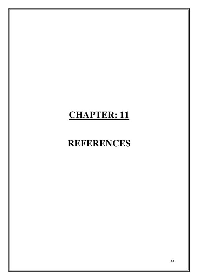41 CHAPTER: 11 REFERENCES