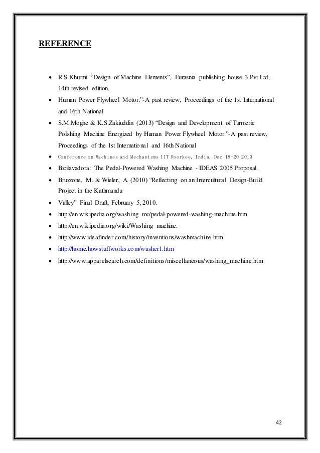 "42 REFERENCE  R.S.Khurmi ""Design of Machine Elements"", Eurasnia publishing house 3 Pvt Ltd, 14th revised edition.  Human..."