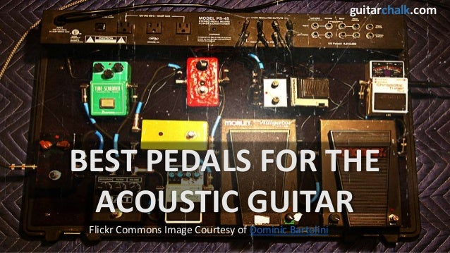best pedals for the acoustic guitar 2014 edition. Black Bedroom Furniture Sets. Home Design Ideas