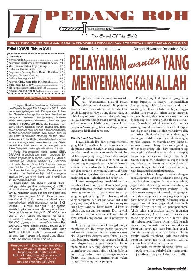 77  6:17  Oktober-November-Desember 2013  Edisi LXXVII Tahun XVIII Daftar Isi: Berita Penting ...............................