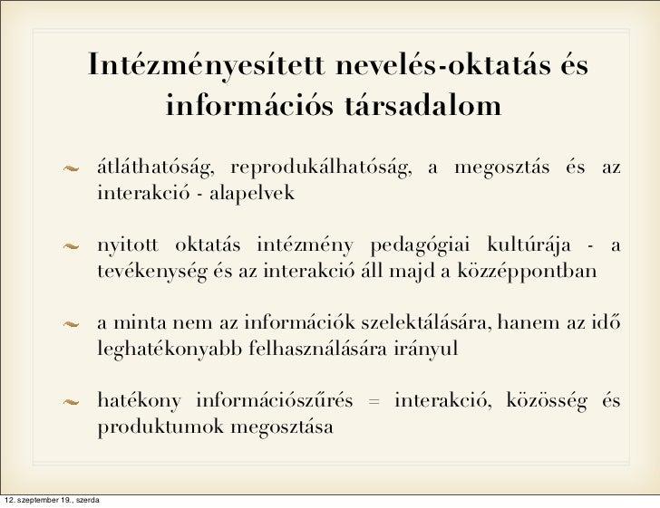 Intézményesített nevelés-oktatás és                           információs társadalom                         átláthatóság,...