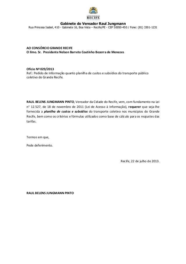 Gabinete do Vereador Raul Jungmann Rua Princesa Isabel, 410 - Gabinete 16, Boa Vista – Recife/PE - CEP 50050-450 / Fone: (...