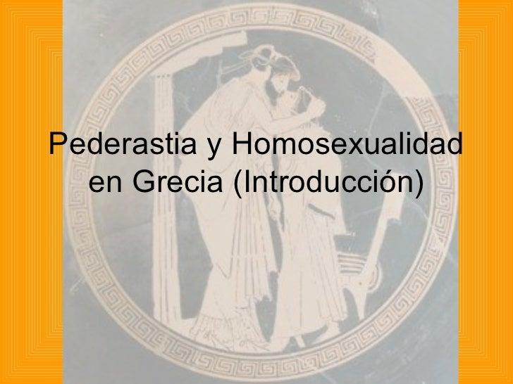 Pederastia y Homosexualidad  en Grecia (Introducción)