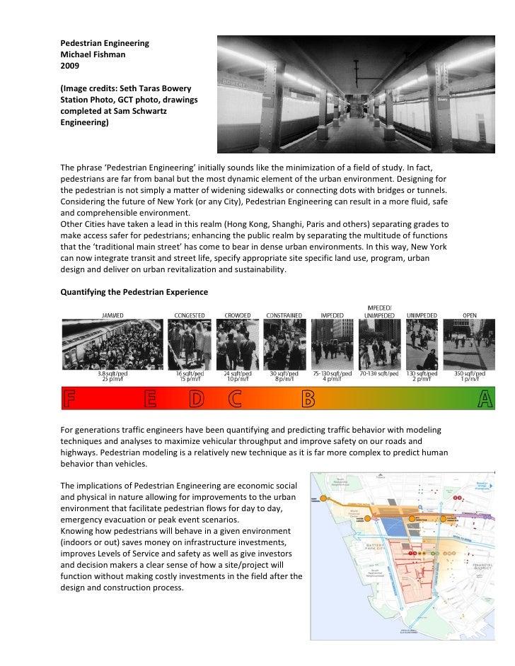 Pedestrian Engineering Michael Fishman 2009  (Image credits: Seth Taras Bowery Station Photo, GCT photo, drawings complete...