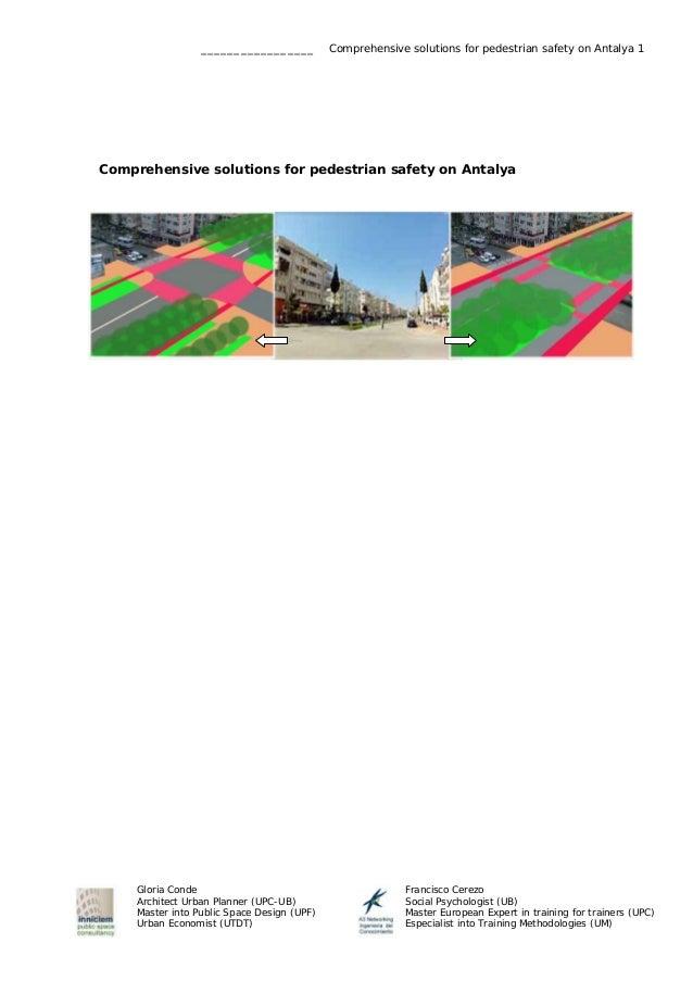 _________________  Comprehensive solutions for pedestrian safety on Antalya 1  Comprehensive solutions for pedestrian safe...