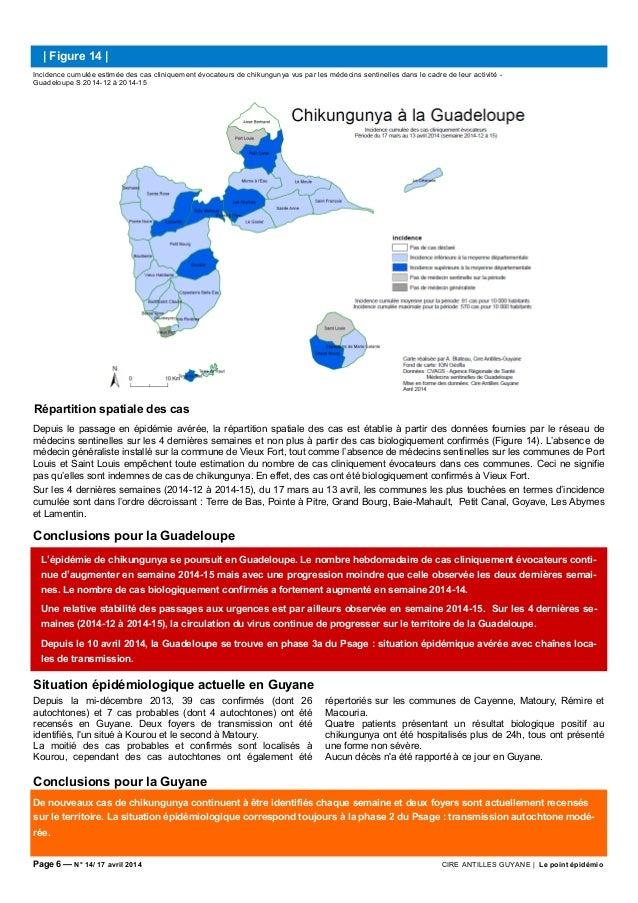Page 6 — N° 14/ 17 avril 2014 CIRE ANTILLES GUYANE | Le point épidémio L'épidémie de chikungunya se poursuit en Guadeloupe...