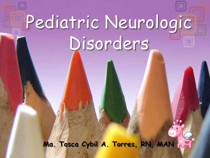 Pediatric Neurologic Disorders