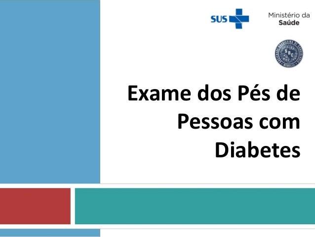 Exame dos Pés de Pessoas com Diabetes
