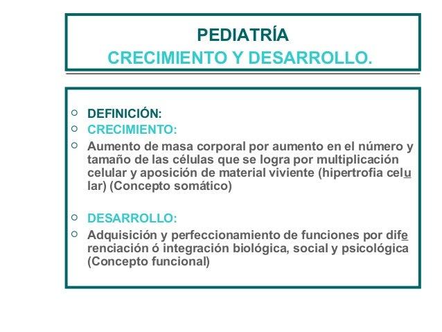 Pediatr a crecimiento y desarrollo for Definicion de mobiliario