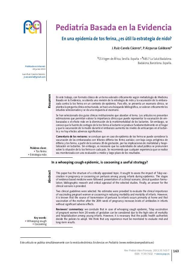 Rev Pediatr Aten Primaria. 2013;15:163-7 ISSN: 1139-7632 • www.pap.es 163 Pediatría Basada en la Evidencia En una epidemia...