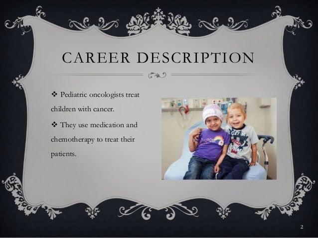 Pediatric oncologist – Oncologist Description