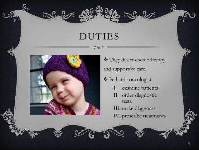 Pediatric oncologist
