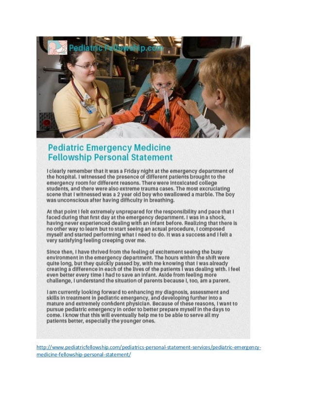 Pediatric Emergency Medicine Fellowship Personal Statement SlideShare http   www pediatricfellowship com pediatrics personal statement  Pediatric Emergency Medicine Fellowship Personal