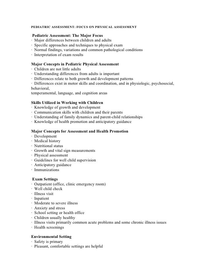 PEDIATRIC ASSESSMENT: FOCUS ON PHYSICAL ASSESSMENT   Pediatric Assessment: The Major Focus · Major differences between chi...