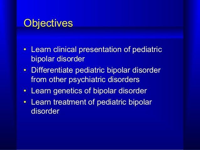 Pediatric Bipolar Disorder Slide 2