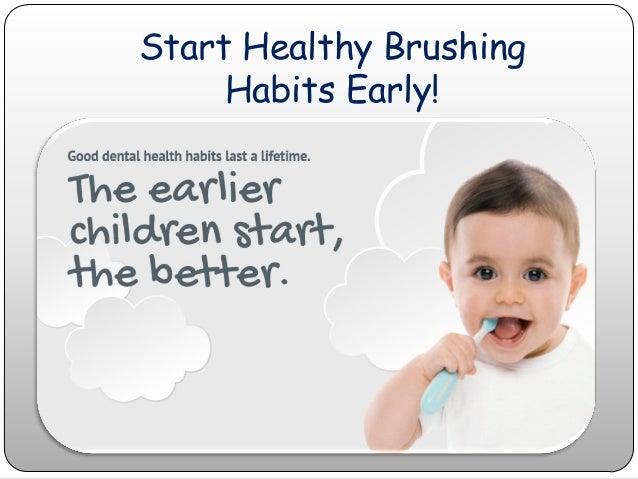 Start Healthy Brushing Habits Early!