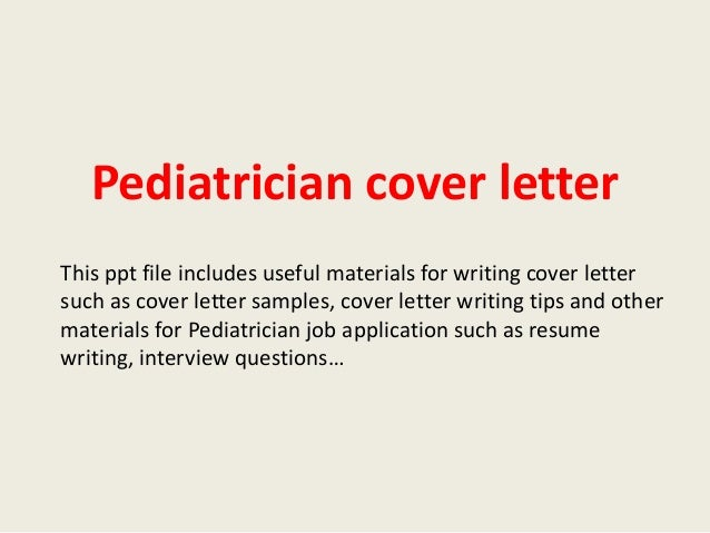 Pediatrician Cover Letter This Ppt File Includes Useful Materials For  Writing Cover Letter Such As Cover ...