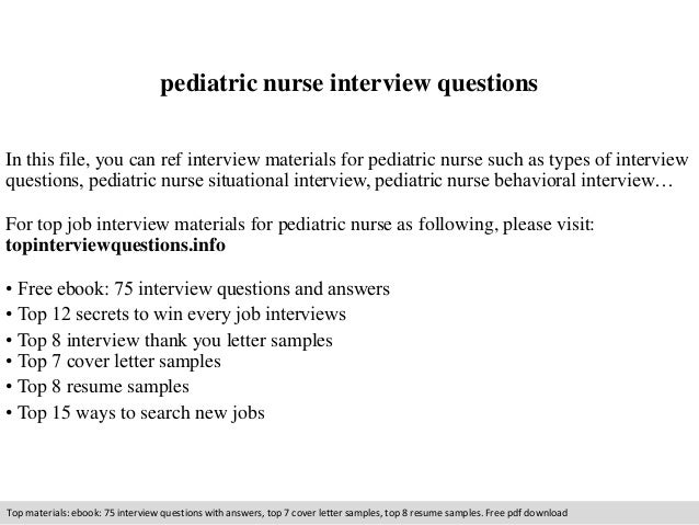 Pediatric Nurse Interview Questions In This File, You Can Ref Interview  Materials For Pediatric Nurse ...  Pediatric Nurse Cover Letter