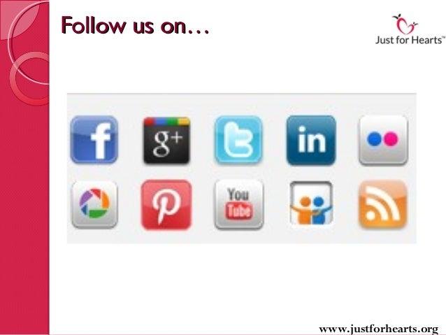 Follow us on…                www.justforhearts.org