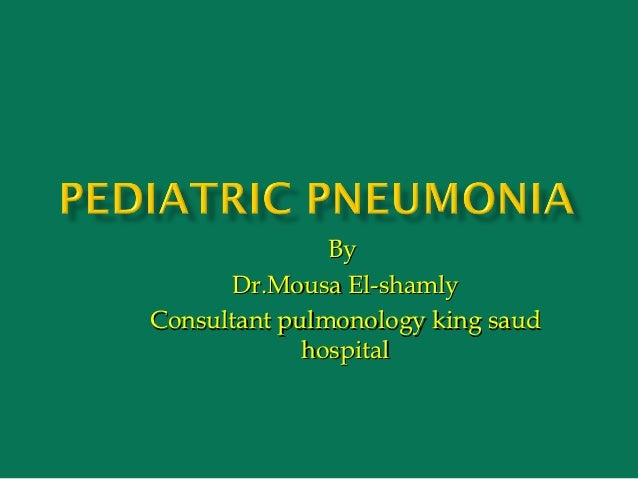 By      Dr.Mousa El-shamlyConsultant pulmonology king saud             hospital