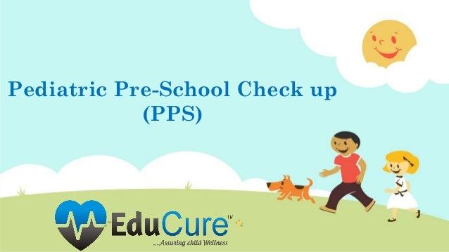 Pediatric Pre-School Check up (PPS)