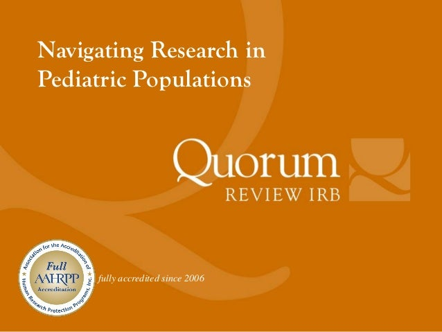 Navigating Research inPediatric Populations     fully accredited since 2006