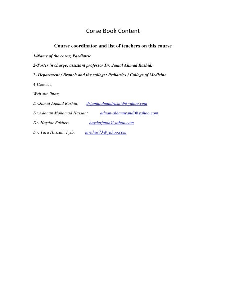 Corse Book Content<br />Course coordinator and list of teachers on this course<br />1-Name of the cores; Paediatric<br />2...