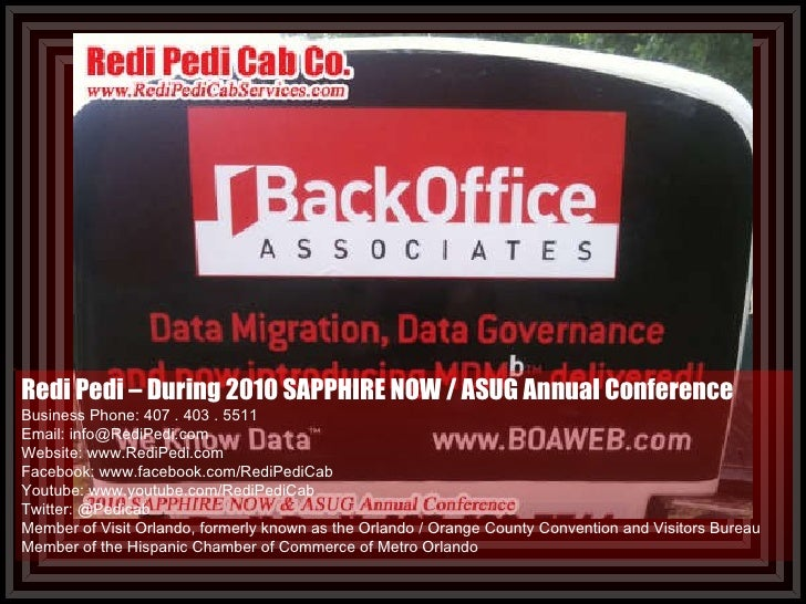 Redi Pedi – During 2010 SAPPHIRE NOW / ASUG Annual Conference Business Phone: 407 . 403 . 5511  Email: info@RediPedi.com W...