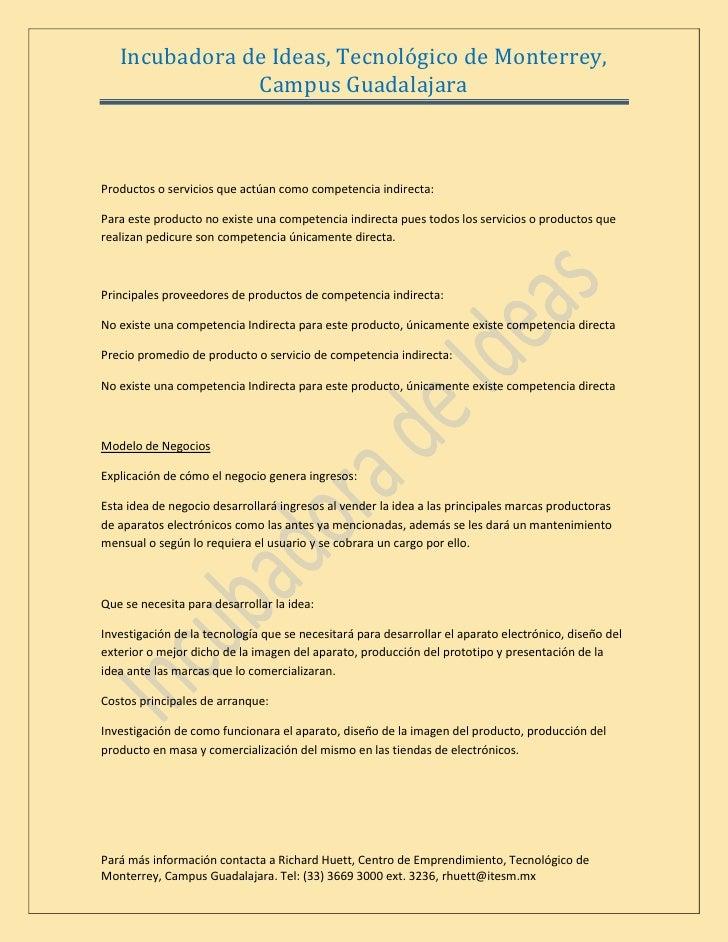 Incubadora de Ideas, Tecnológico de Monterrey,                Campus Guadalajara    Productos o servicios que actúan como ...