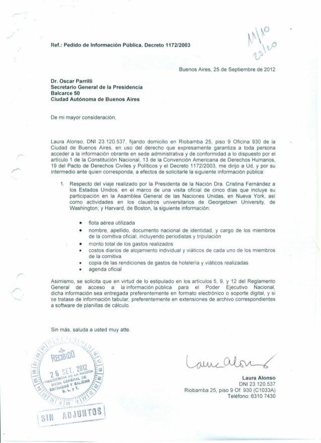 Ref.: Pedido de Información Pública. Decreto 1172/2003Buenos Aires, 25 de Septiembre de 2012Dr. Oscar ParrilliSecretario G...
