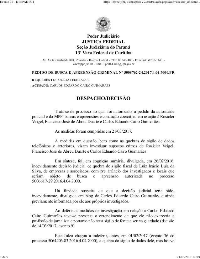 Poder Judiciário JUSTIÇA FEDERAL Seção Judiciária do Paraná 13ª Vara Federal de Curitiba Av. Anita Garibaldi, 888, 2º anda...