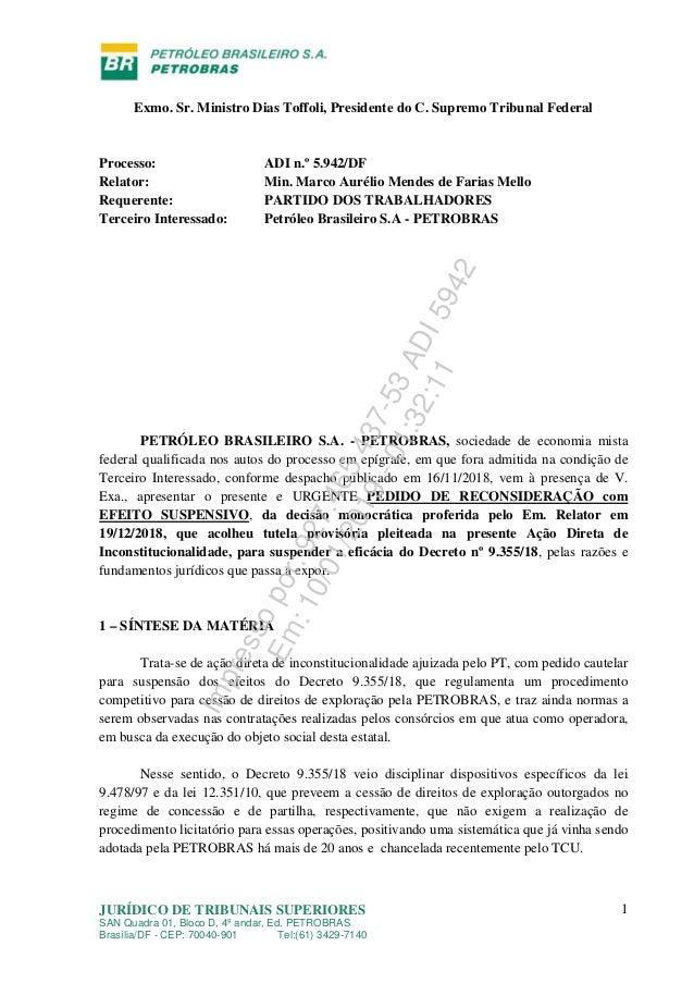 JURÍDICO DE TRIBUNAIS SUPERIORES SAN Quadra 01, Bloco D, 4º andar, Ed. PETROBRAS Brasília/DF - CEP: 70040-901 Tel:(61) 342...