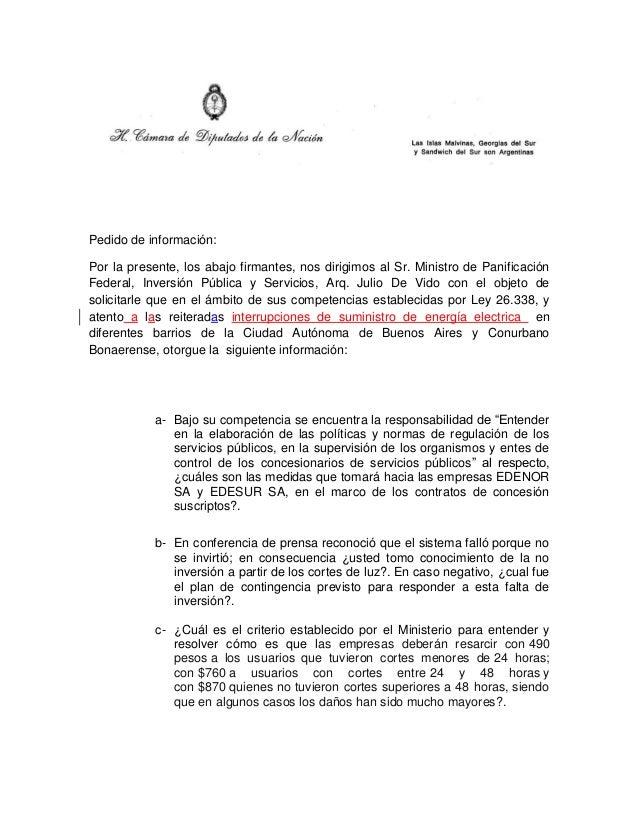 Pedido de información: Por la presente, los abajo firmantes, nos dirigimos al Sr. Ministro de Panificación Federal, Invers...