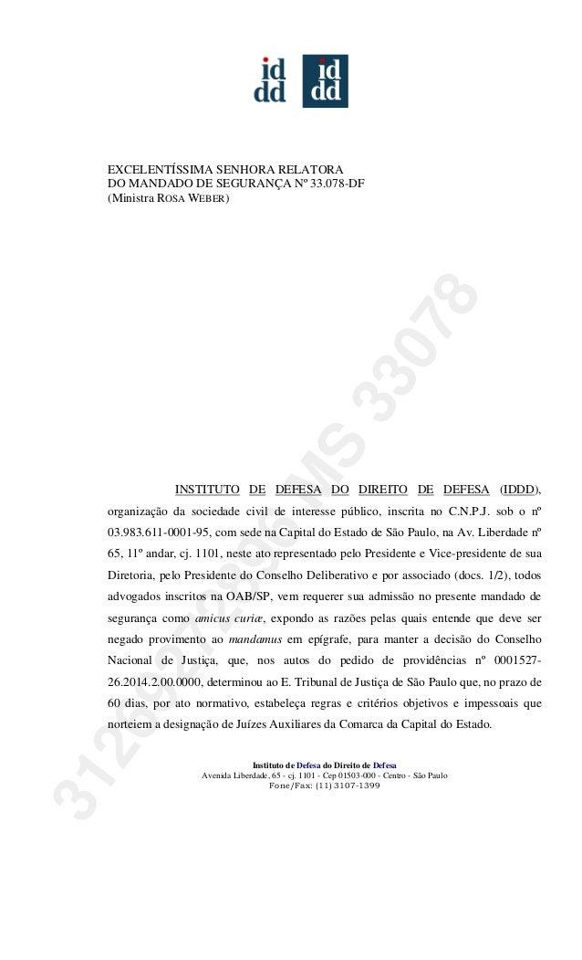 Instituto de Defesa do Direito de Defesa Avenida Liberdade, 65 - cj. 1101 - Cep 01503-000 - Centro - São Paulo Fone/Fax: (...