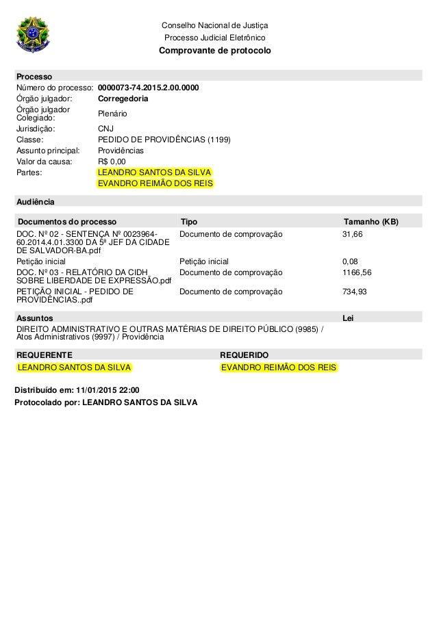 Protocolado por: LEANDRO SANTOS DA SILVA Conselho Nacional de Justiça Processo Judicial Eletrônico Comprovante de protocol...