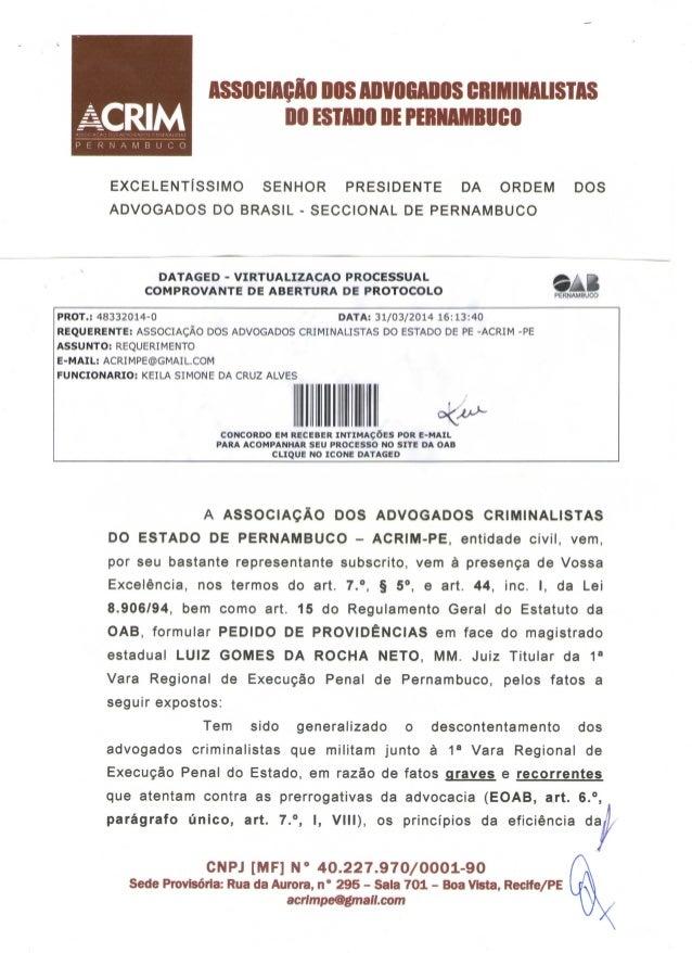 ACRIM P E R N A M B U C O ASSOCIAÇÃO DOS ADVOGADOS CRIMINALISTAS DO ESTADO DE PERNAMBUCO EXCELENTÍSSIMO SENHOR PRESIDENTE ...