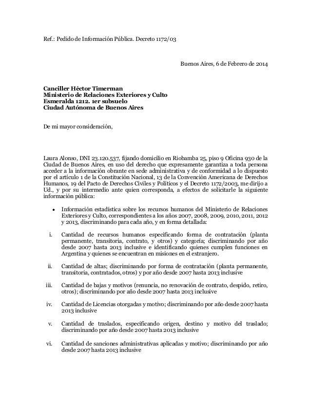 Ref.: Pedido de Información Pública. Decreto 1172/03  Buenos Aires, 6 de Febrero de 2014  Canciller Héctor Timerman Minist...