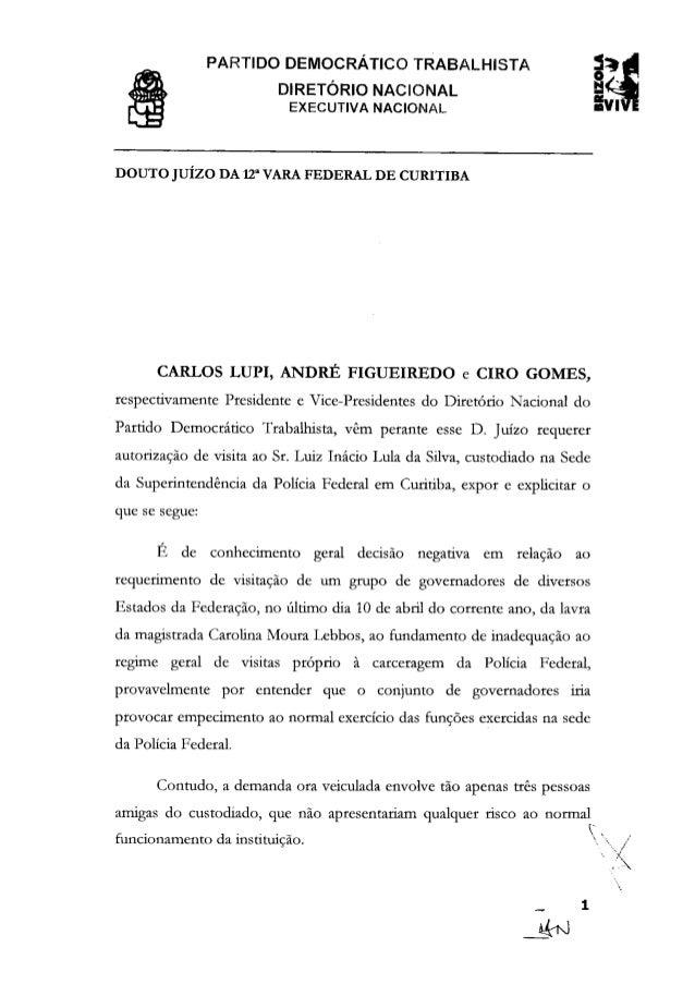 Pedido de visita à Lula pelo PDT